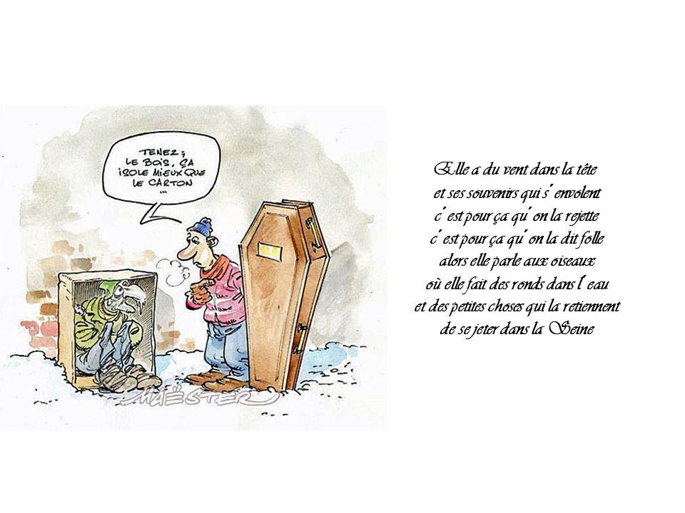 2006-2007 Le collectif Les Morts dans la Rue a comptabilisé 145 décès de sans-abri de novembre 2006 à mars 2007, dont 91 en Ile-de- France.