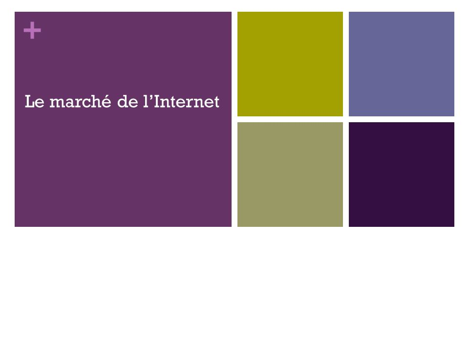 + Le marché de lInternet 133