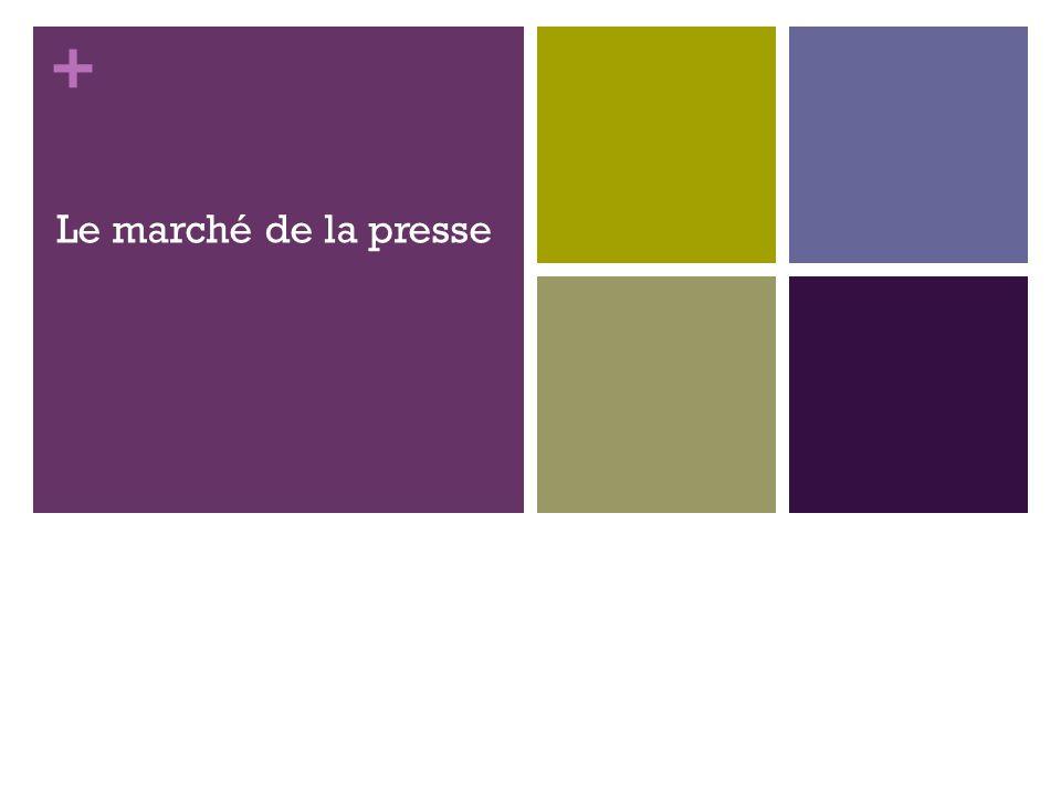 + Le marché de la presse 53