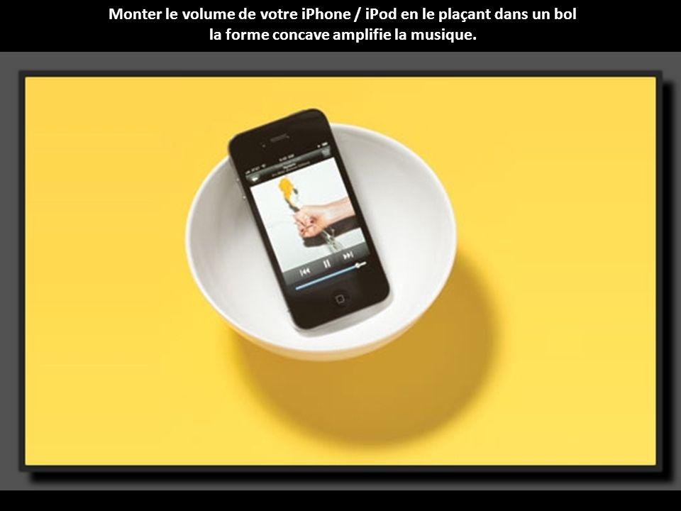 Monter le volume de votre iPhone / iPod en le plaçant dans un bol la forme concave amplifie la musique.