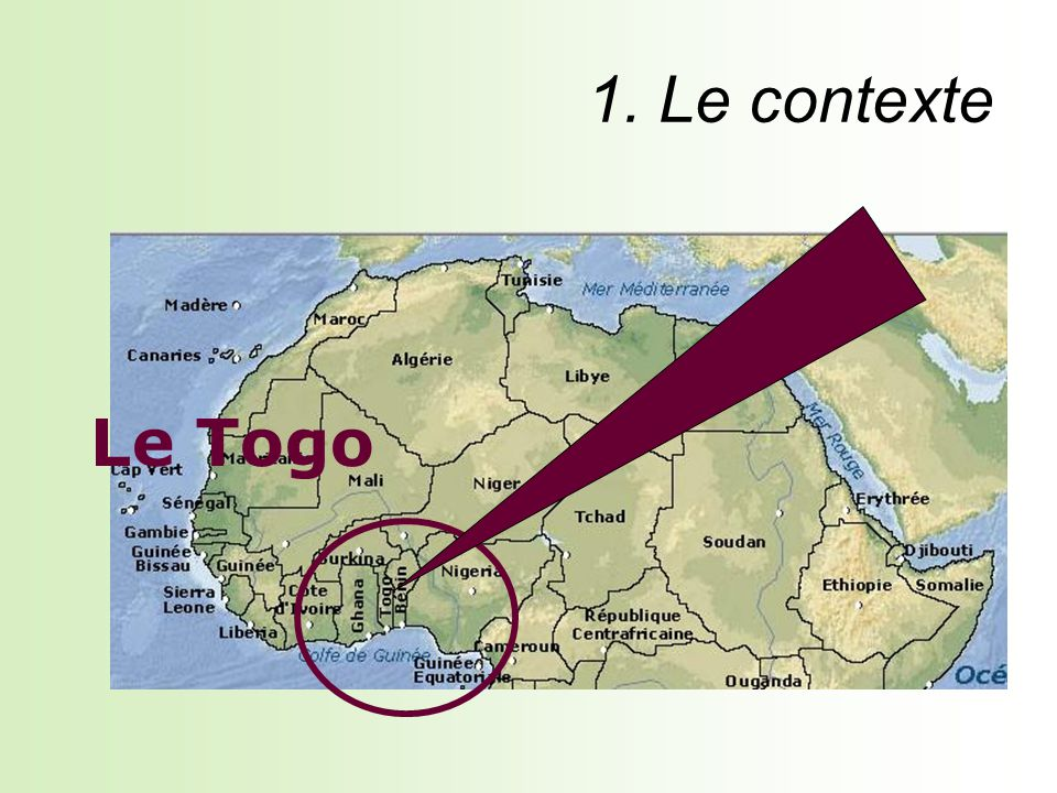 Superficie : 56 600 km2 Population : 5 800 000 hab en 2007 Densité : 102 hab/km2 Le Togo fait partie de la Communauté Economique des Etats dAfrique de lOuest (CEDEAO) 152ème / 177 pays (PNUD 2007) 351 $ US 57,8 ans (2007) 56,3 % 77/1000 143/1000 <1,1 % 2,4 % 5,9 % Indicateur de développement humain : PIB/habitant : Espérance de vie à la naissance : Taux d alphabétisation des adultes : Taux de mortalité infantile : Taux de mortalité des enfants (<5ans) : Taux de croissance moyen depuis 1991 : Croissance démographique depuis 1991 : Taux de croissance en 2008 (estimation) : Superficie : 56 600 km2 Population : 5 800 000 hab en 2007 Densité : 102 hab/km2 Le Togo fait partie de la Communauté Economique des Etats dAfrique de lOuest (CEDEAO) 152ème / 177 pays (PNUD 2007) 351 $ US 57,8 ans (2007) 56,3 % 77/1000 143/1000 <1,1 % 2,4 % 5,9 % Superficie : 56 600 km2 Population : 5 800 000 hab en 2007 Densité : 102 hab/km2 Le Togo fait partie de la Communauté Economique des Etats dAfrique de lOuest (CEDEAO)