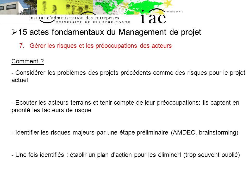 15 actes fondamentaux du Management de projet 7.