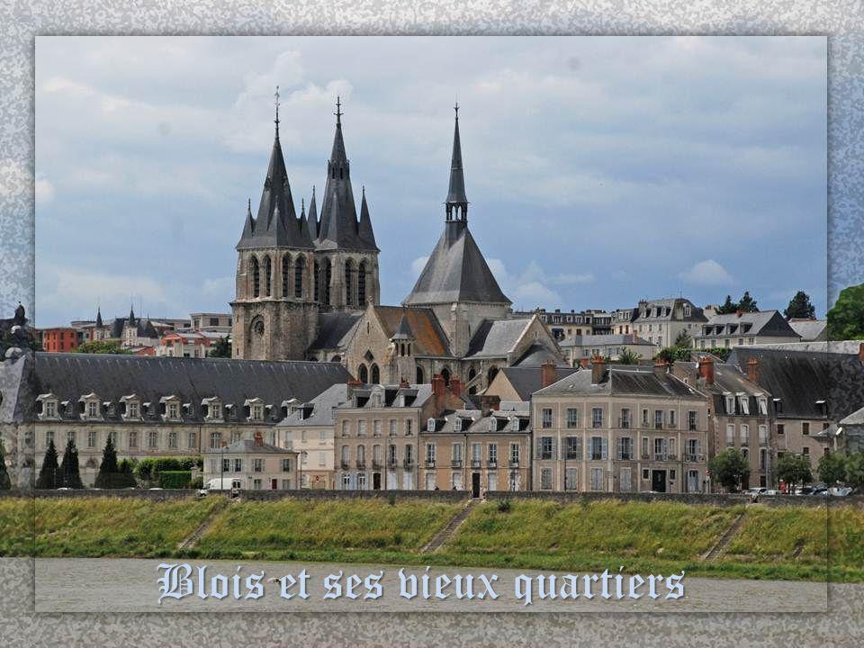 Blois sur les bords de la Loire Cliquez à chaque vue