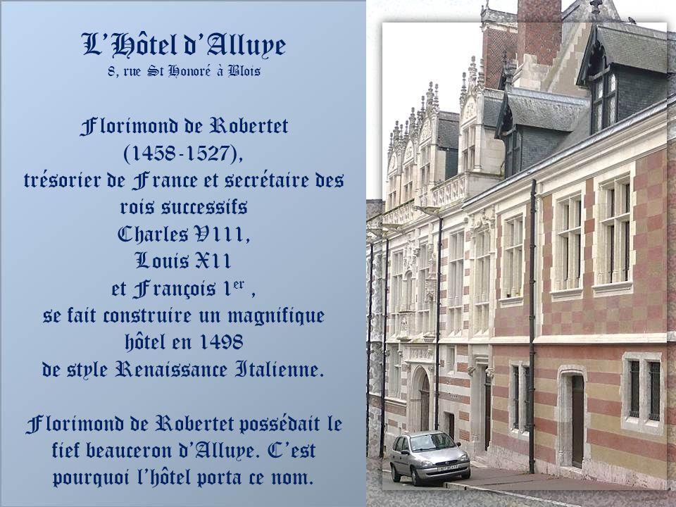 Blois et ses belles demeures de la Renaissance