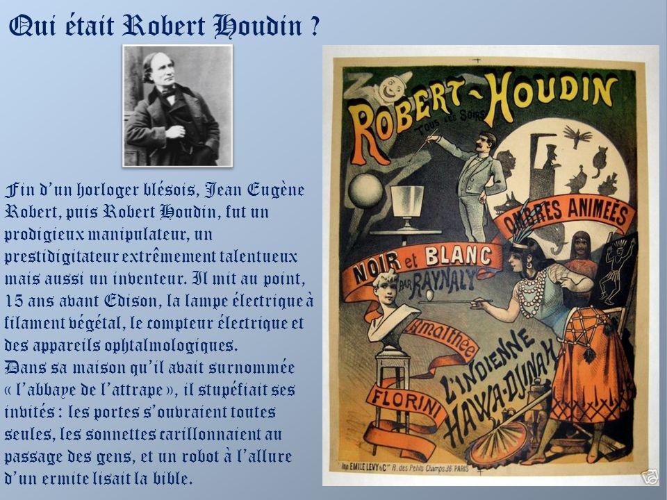 Un musée, situé au pied du château est consacré à Robert Houdin
