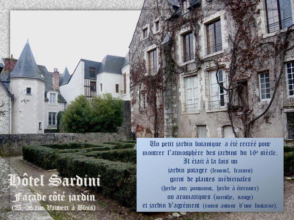 Hôtel Sardini 7, rue du Petit Chatel à Blois