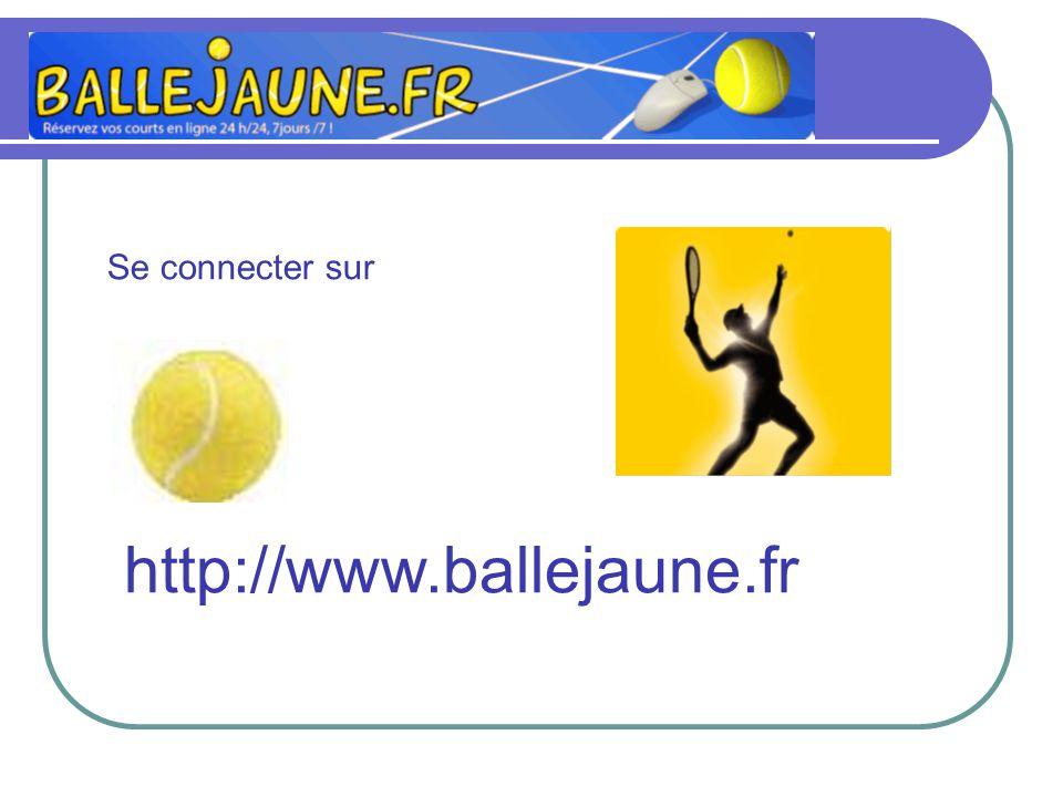 http://www.ballejaune.fr Se connecter sur