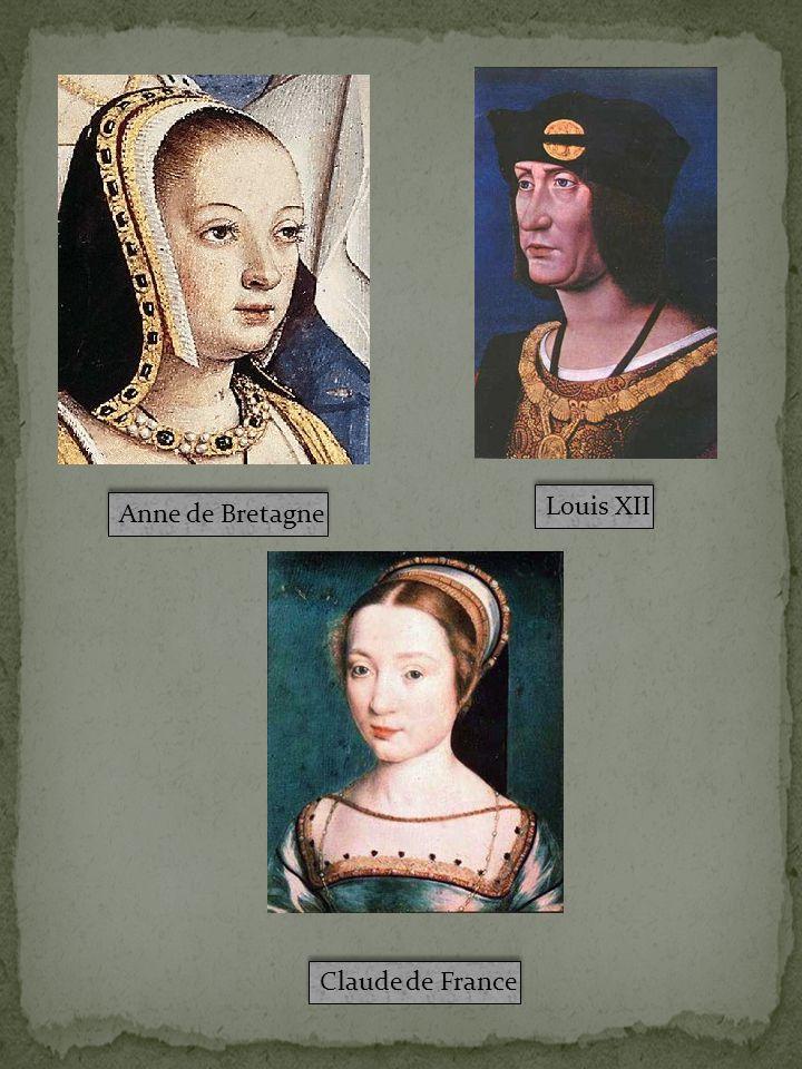 Anne de Bretagne Louis XII Claude de France