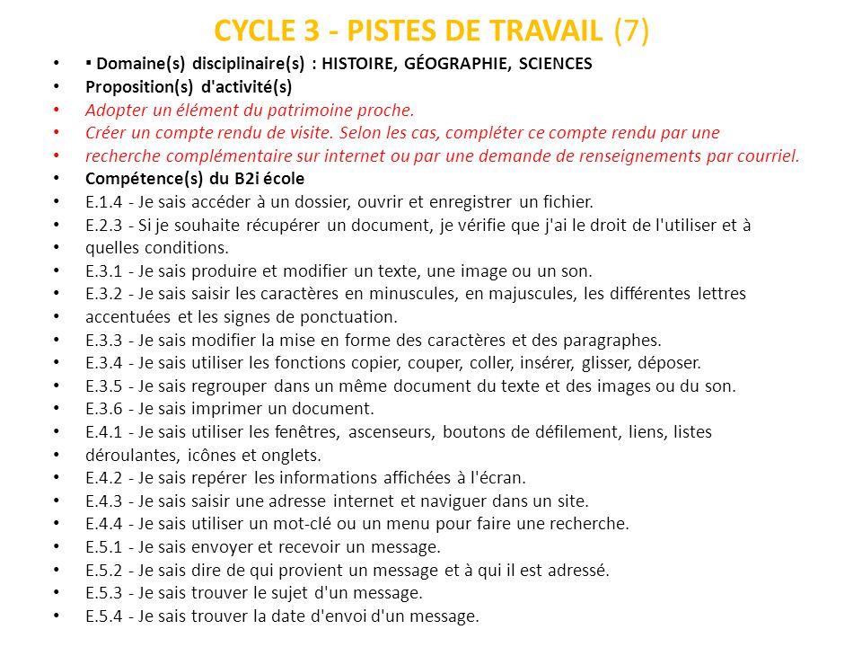 CYCLE 3 - PISTES DE TRAVAIL (7) Domaine(s) disciplinaire(s) : HISTOIRE, GÉOGRAPHIE, SCIENCES Proposition(s) d'activité(s) Adopter un élément du patrim