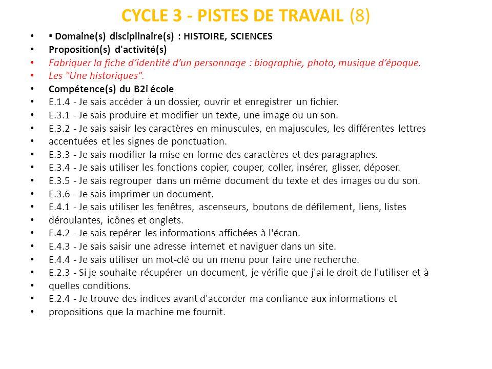 CYCLE 3 - PISTES DE TRAVAIL (8) Domaine(s) disciplinaire(s) : HISTOIRE, SCIENCES Proposition(s) d'activité(s) Fabriquer la fiche didentité dun personn