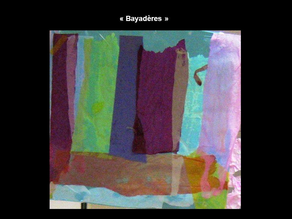 « Bayadères »
