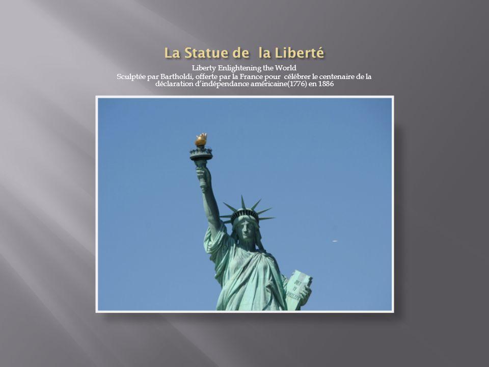 Liberty Enlightening the World Sculptée par Bartholdi, offerte par la France pour célébrer le centenaire de la déclaration dindépendance américaine(17