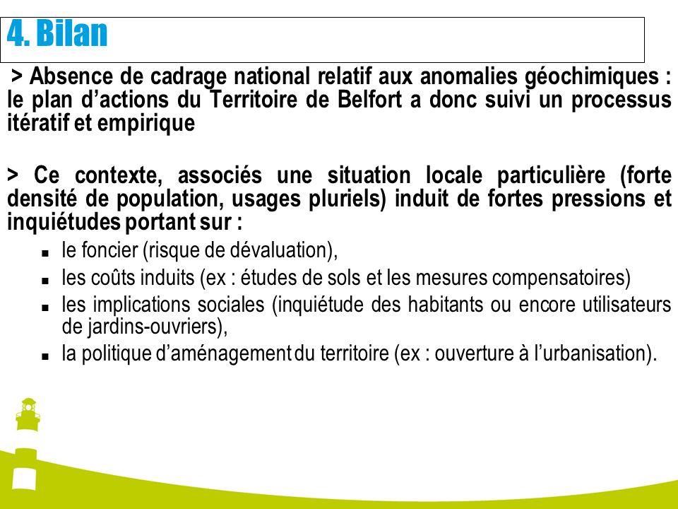 > Absence de cadrage national relatif aux anomalies géochimiques : le plan dactions du Territoire de Belfort a donc suivi un processus itératif et emp