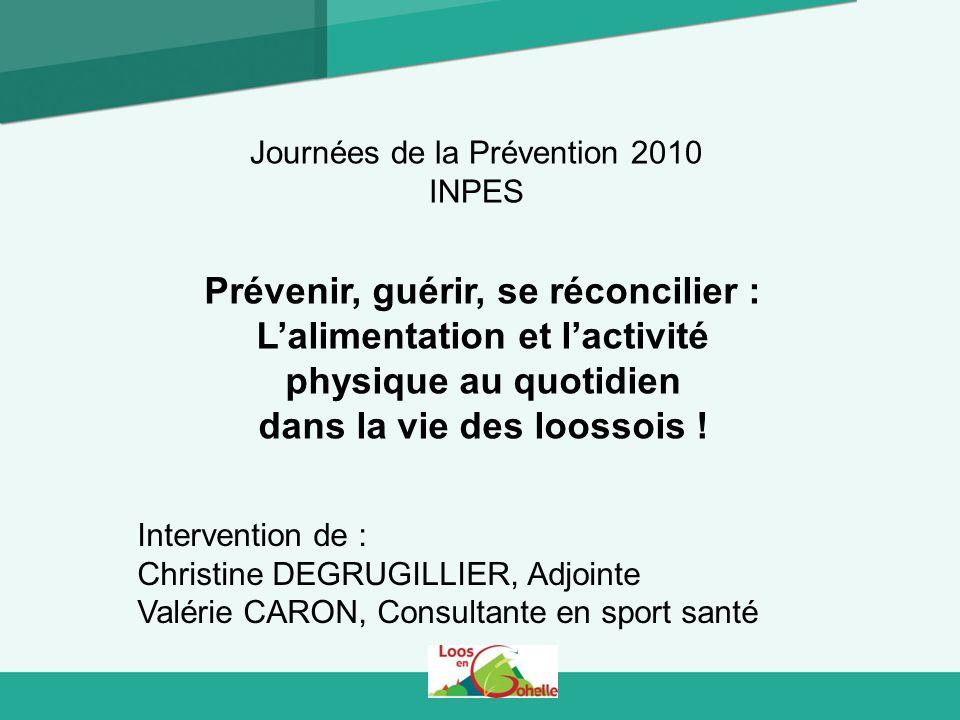 Prévenir, guérir, se réconcilier : Lalimentation et lactivité physique au quotidien dans la vie des loossois .