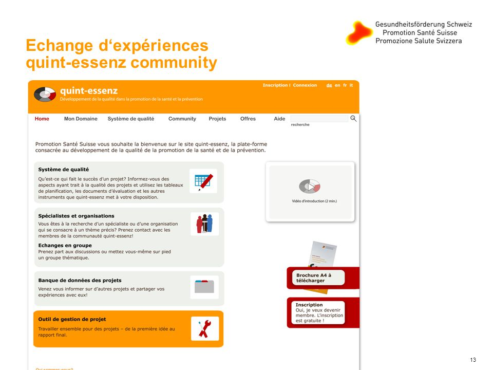 Echange dexpériences quint-essenz community 13