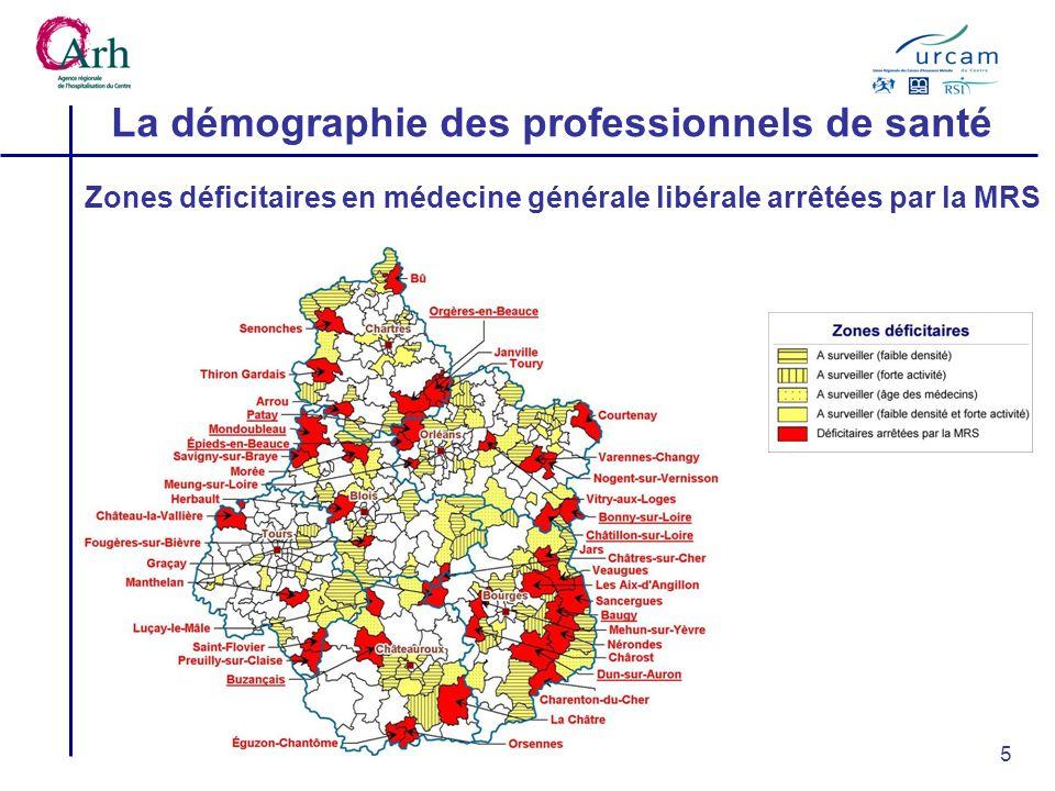 5 La démographie des professionnels de santé Zones déficitaires en médecine générale libérale arrêtées par la MRS