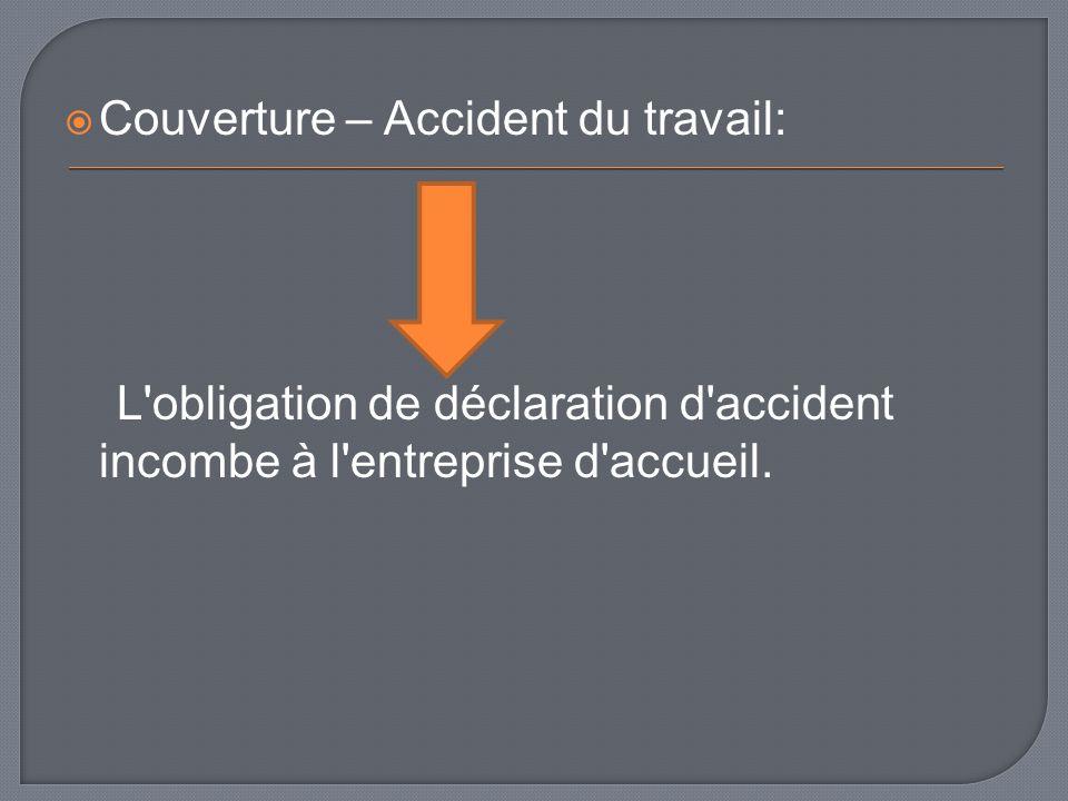 Couverture – Accident du travail: L'obligation de déclaration d'accident incombe à l'entreprise d'accueil.