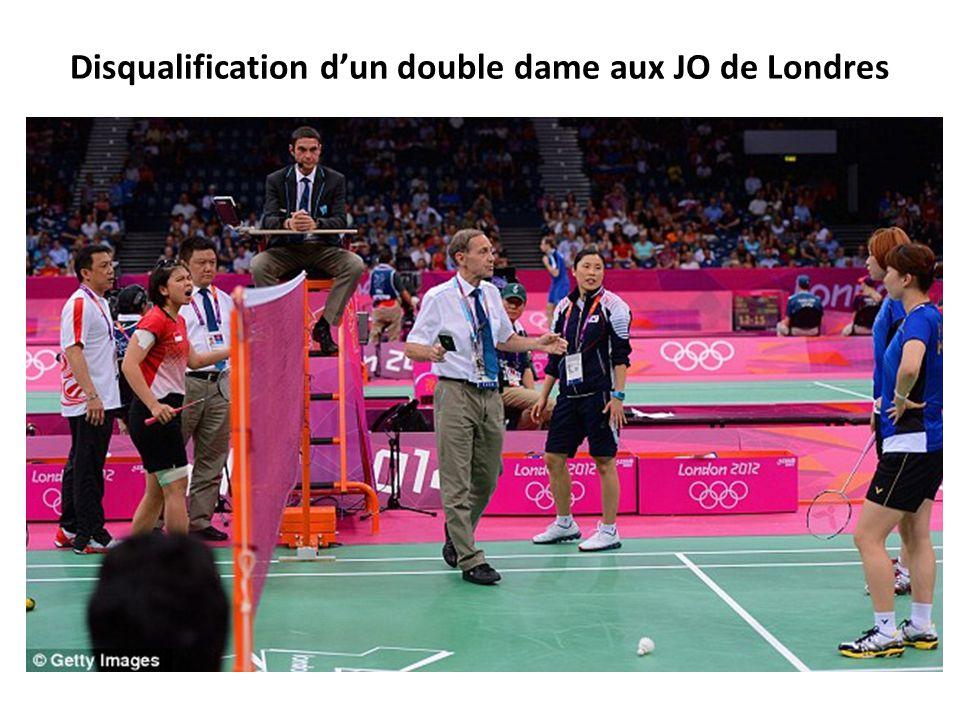 Disqualification dun double dame aux JO de Londres