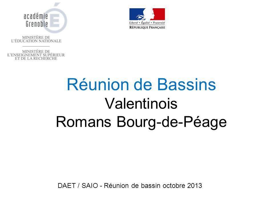 Réunion de Bassins Valentinois Romans Bourg-de-Péage DAET / SAIO - Réunion de bassin octobre 2013