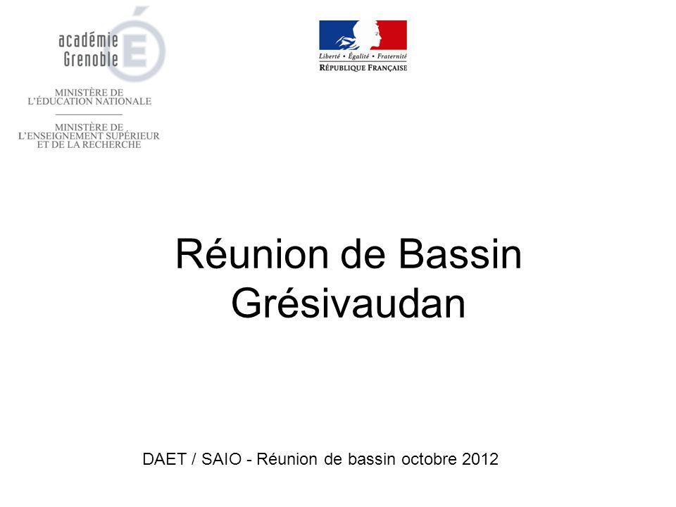 Réunion de Bassin Grésivaudan DAET / SAIO - Réunion de bassin octobre 2012