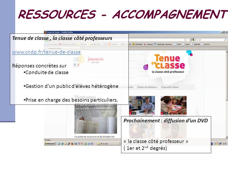 RESSOURCES - ACCOMPAGNEMENT Tenue de classe, la classe côté professeurs www.cndp.fr/tenue-de-classe Réponses concrètes sur Conduite de classe Gestion