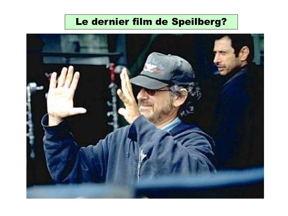 Le dernier film de Speilberg