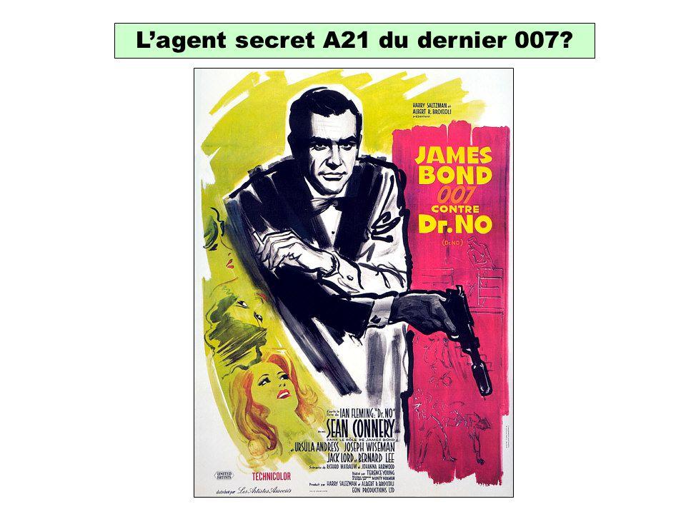 Lagent secret A21 du dernier 007
