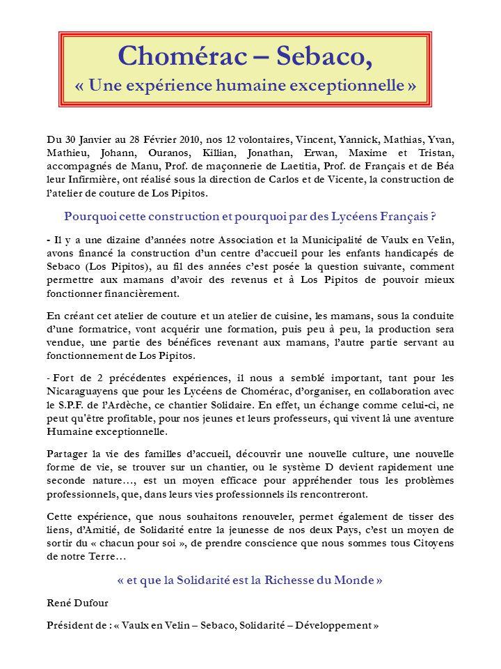 Chomérac – Sebaco, « Une expérience humaine exceptionnelle » Du 30 Janvier au 28 Février 2010, nos 12 volontaires, Vincent, Yannick, Mathias, Yvan, Ma