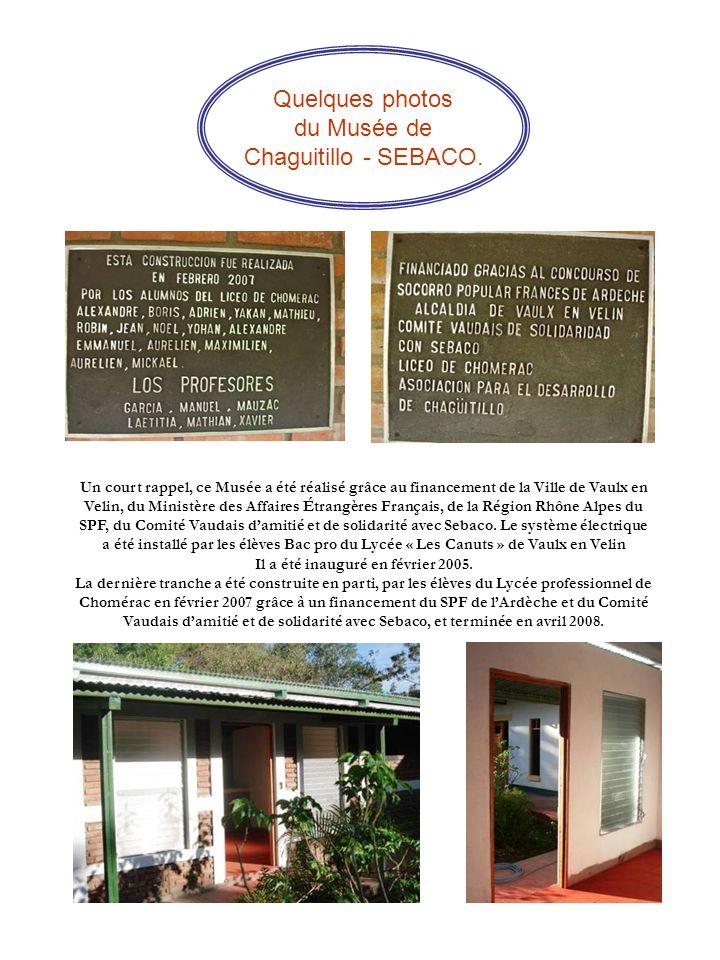 Quelques photos du Musée de Chaguitillo - SEBACO.