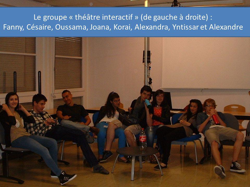 Le groupe « théâtre interactif » (de gauche à droite) : Fanny, Césaire, Oussama, Joana, Korai, Alexandra, Yntissar et Alexandre