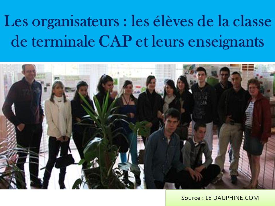 Les organisateurs : les élèves de la classe de terminale CAP et leurs enseignants Source : LE DAUPHINE.COM