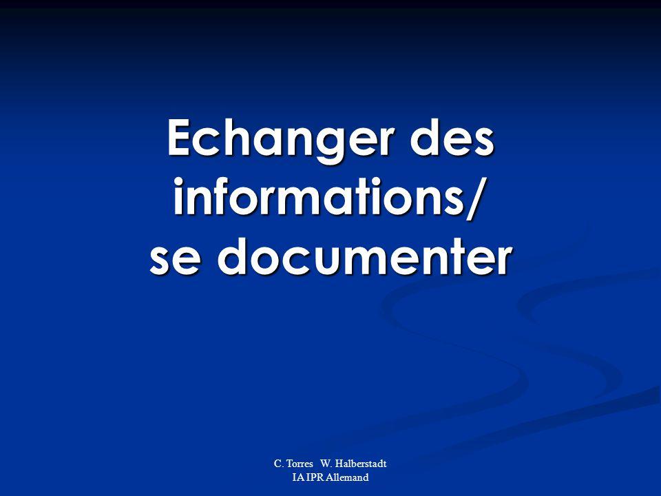 C. Torres W. Halberstadt IA IPR Allemand Echanger des informations/ se documenter