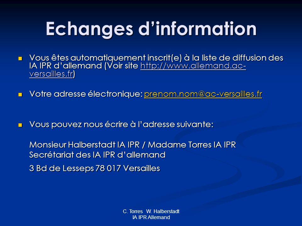 C. Torres W. Halberstadt IA IPR Allemand Echanges dinformation Vous êtes automatiquement inscrit(e) à la liste de diffusion des IA IPR dallemand (Voir