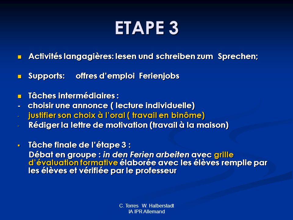 C. Torres W. Halberstadt IA IPR Allemand ETAPE 3 Activités langagières: lesen und schreiben zum Sprechen; Activités langagières: lesen und schreiben z