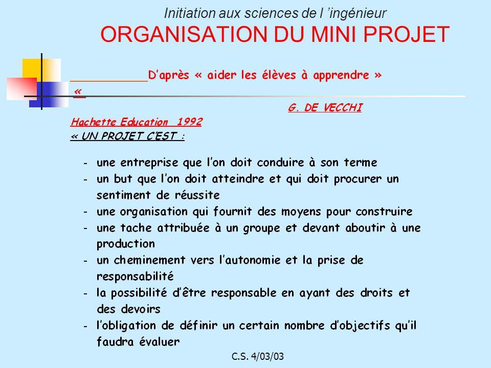 Initiation aux sciences de l ingénieur ORGANISATION DU MINI PROJET
