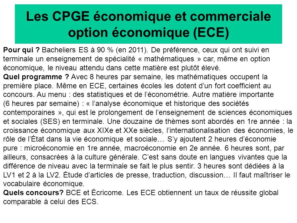 Les CPGE économique et commerciale option économique (ECE) Pour qui .