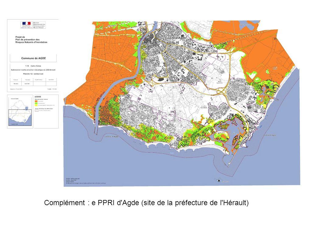 Complément : e PPRI d Agde (site de la préfecture de l Hérault)