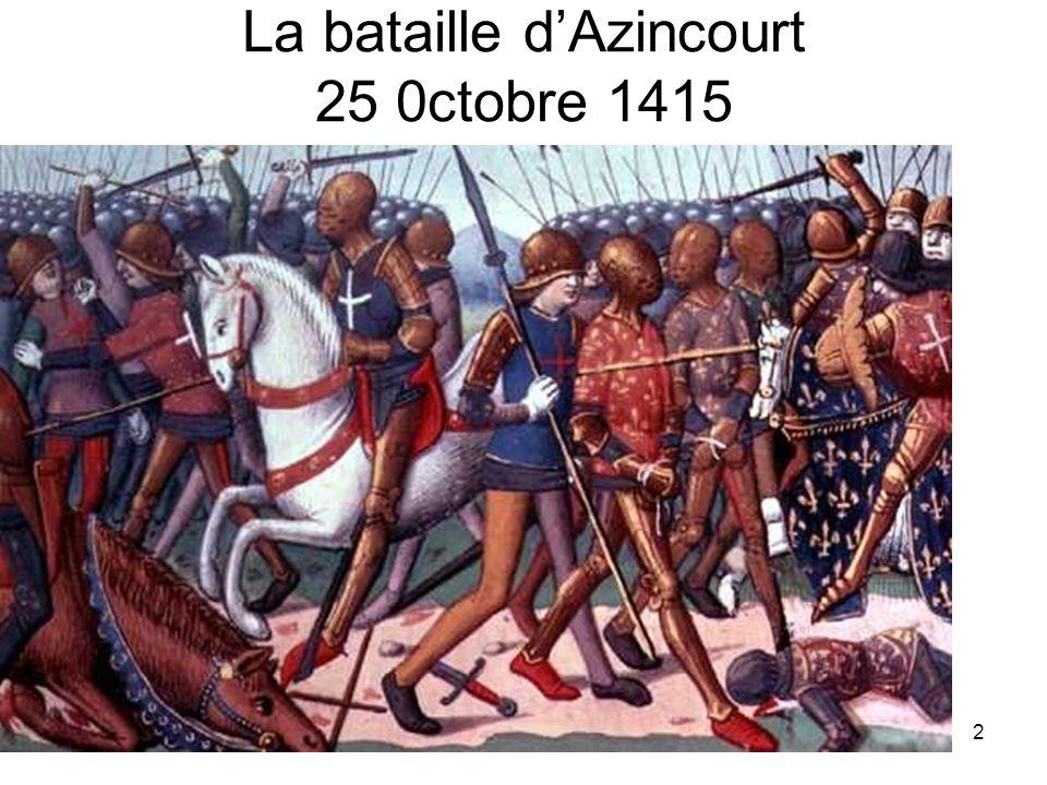 2 La bataille dAzincourt 25 0ctobre 1415