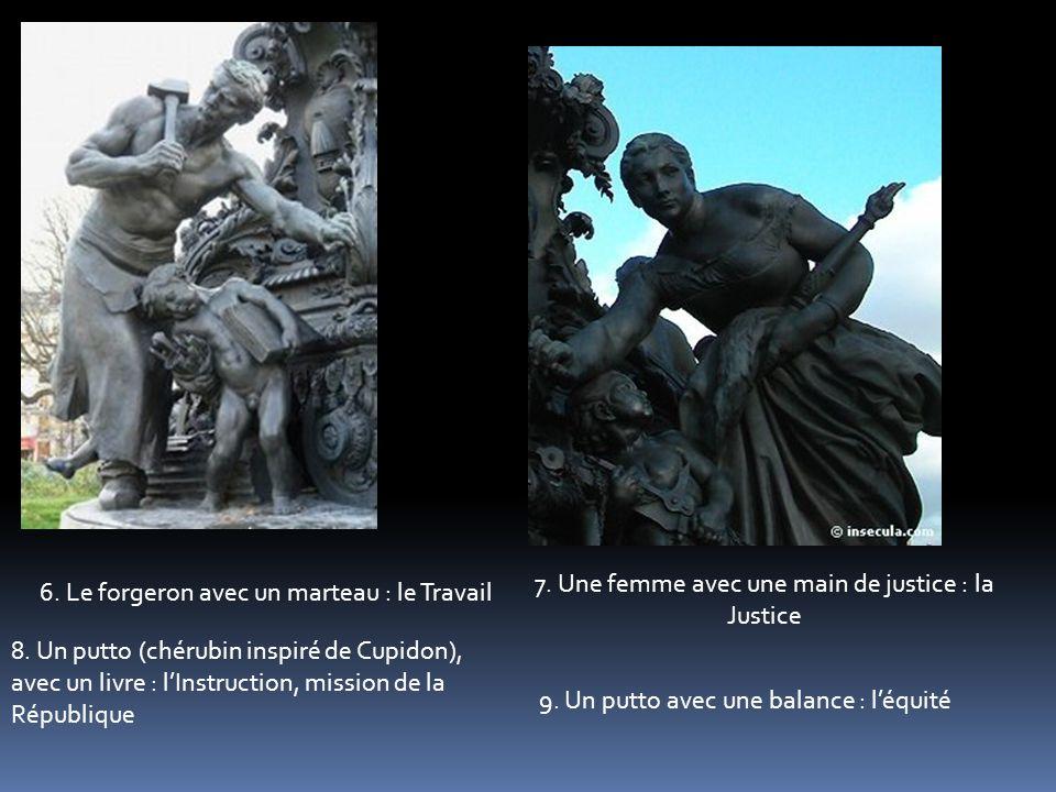6.Le forgeron avec un marteau : le Travail 7. Une femme avec une main de justice : la Justice 8.