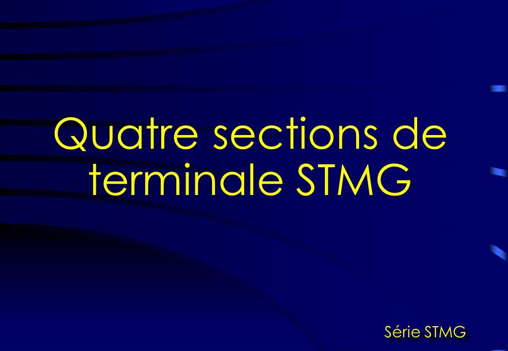Quatre sections de terminale STMG Série STMG
