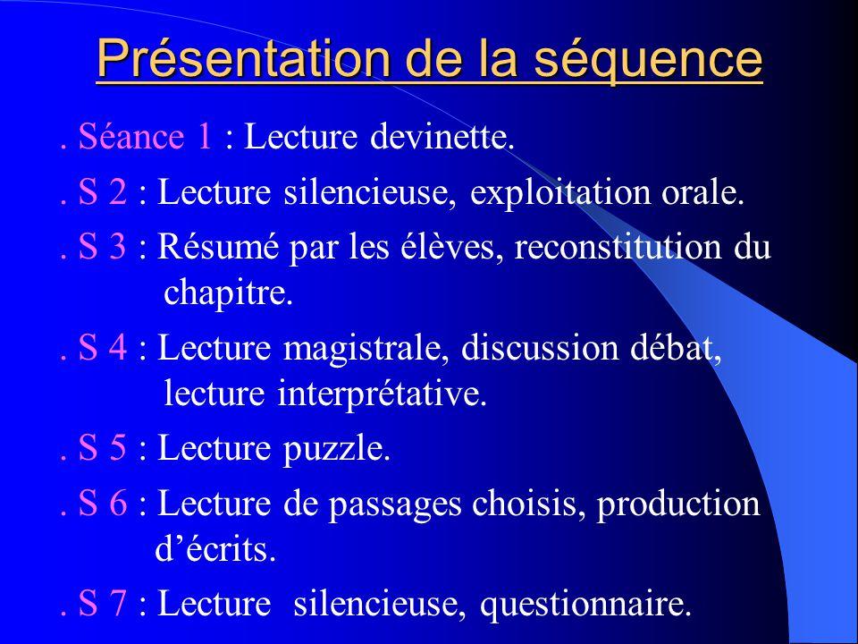 Présentation de la séquence.Séance 1 : Lecture devinette..