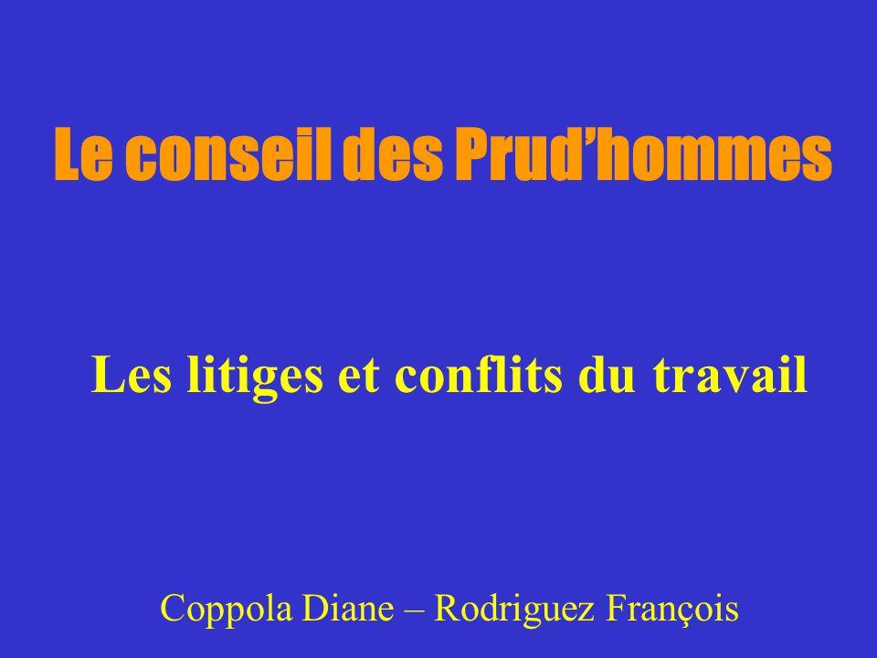 Le conseil des Prudhommes Les litiges et conflits du travail Coppola Diane – Rodriguez François