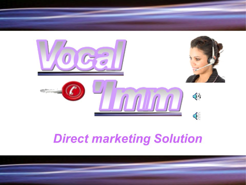 DIRECT MARKETING SOLUTION -------------------------------------------------------
