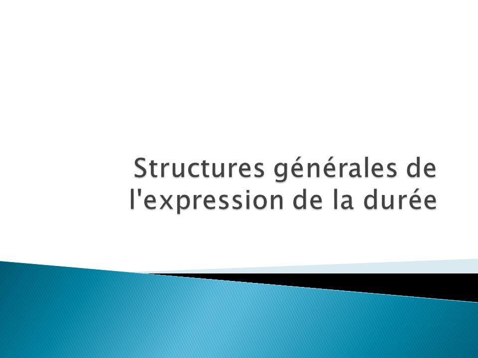 Pour exprimer la durée d un événement en français, sont employés « depuis» et « pendant».