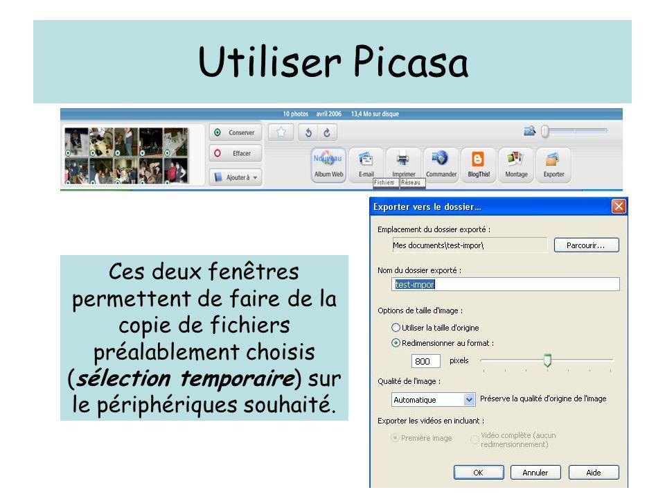 Ces deux fenêtres permettent de faire de la copie de fichiers préalablement choisis (sélection temporaire) sur le périphériques souhaité.