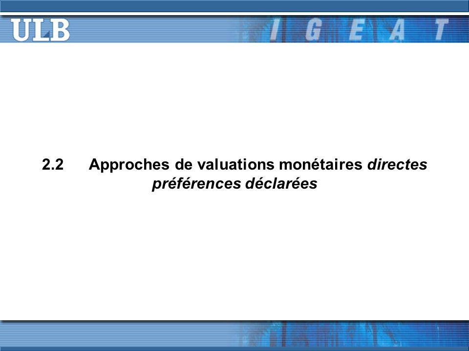 2.2Approches de valuations monétaires directes préférences déclarées