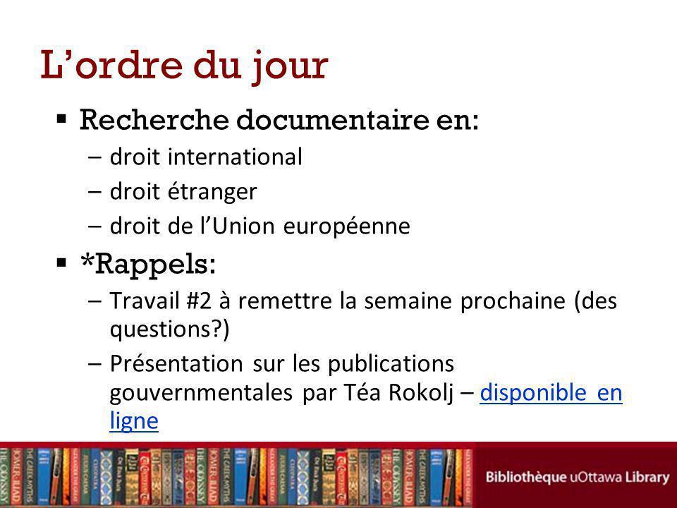 Droit international Bibliothèque de droit Brian-Dickson > Ressources juridiques sur le Web > Droit internationalDroit international Centre de documentation sur les droits de la personne > Sites web internationauxSites web internationaux