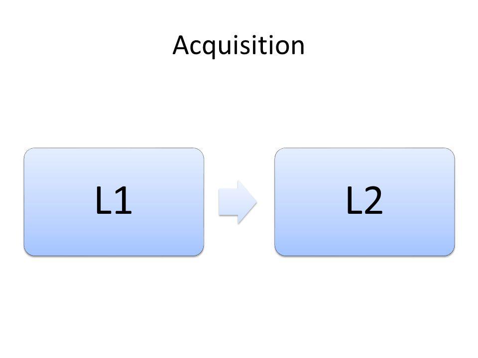 Acquisition L1L2