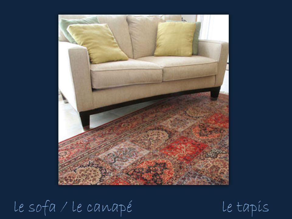 le sofa / le canapéle tapis