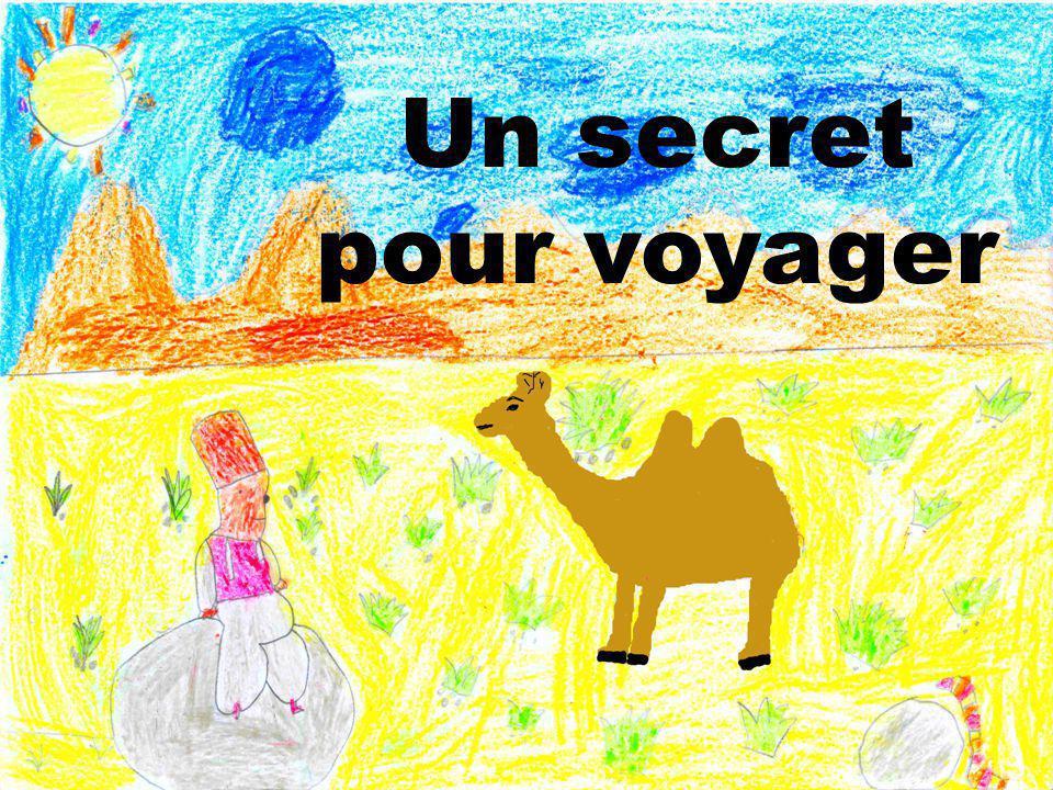 Un secret pour voyager